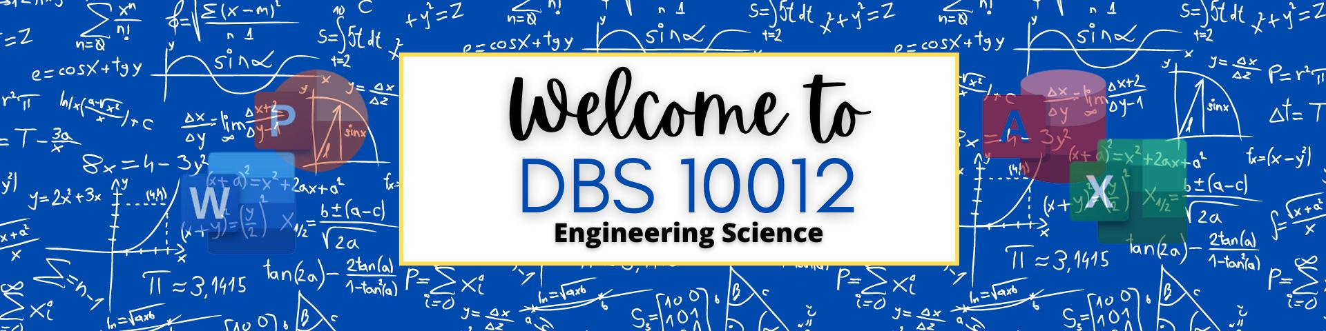 DBS 10012 ENGINEERING SCIENCE